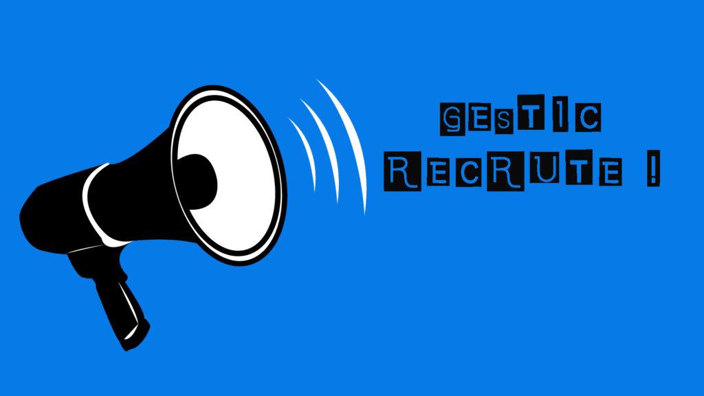GESTIC recrute
